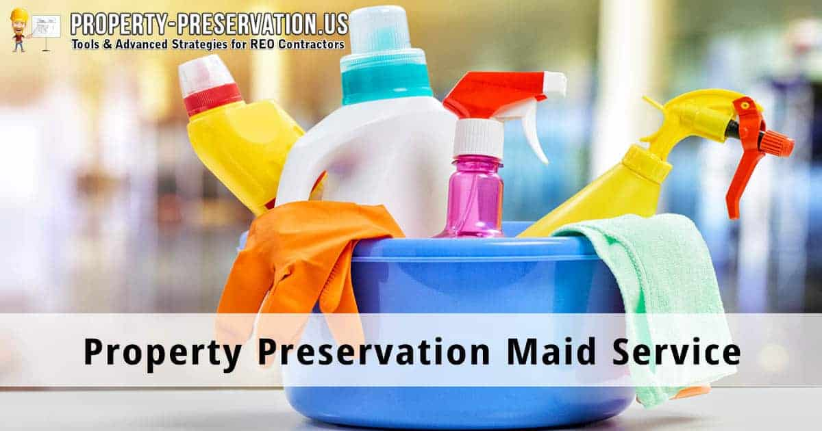 Property preservation cleaning service
