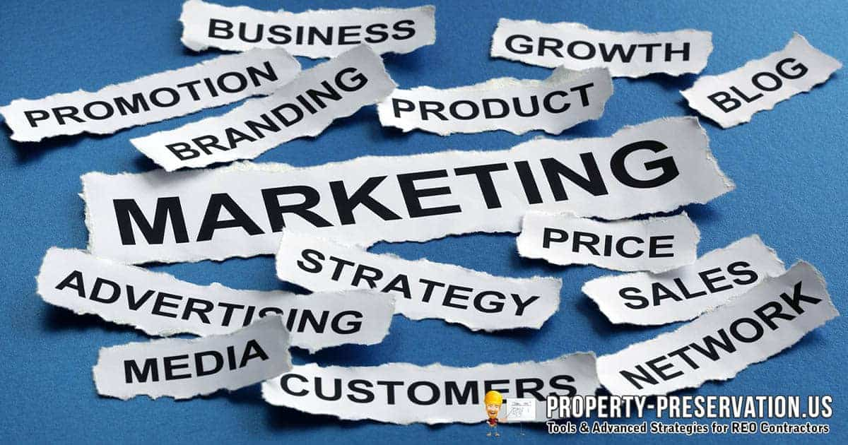 Marketing property preservation business