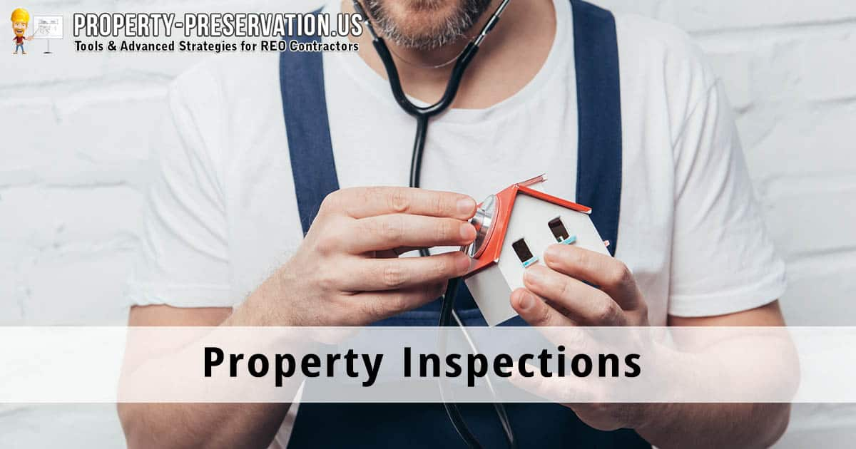 Propery preservation inspections