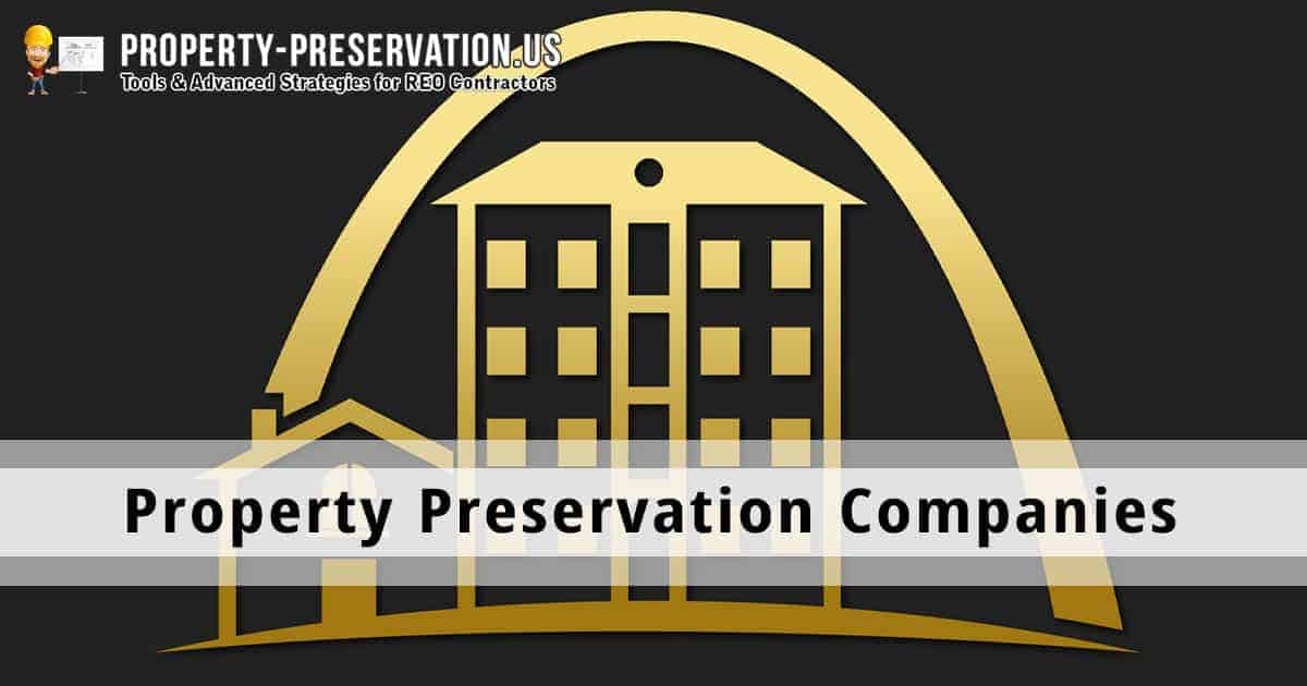 Information on Property Preservation Companies